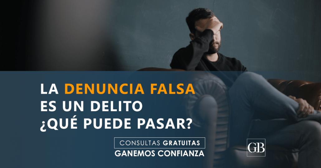 DENUNCIAS FALSAS-GARCÍA BLANES ABOGADOS