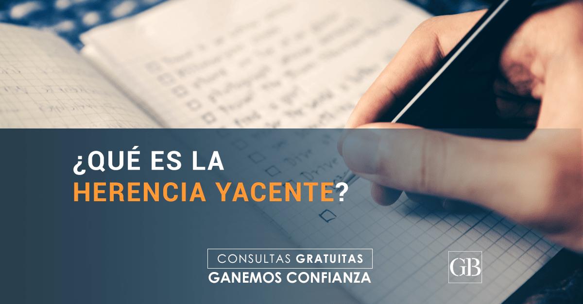 Herencia yacente García Blanes ABOGADOS